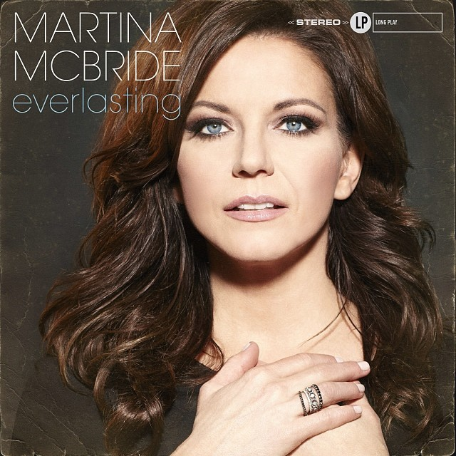 Everlasting courtesy of martinamcbride.com
