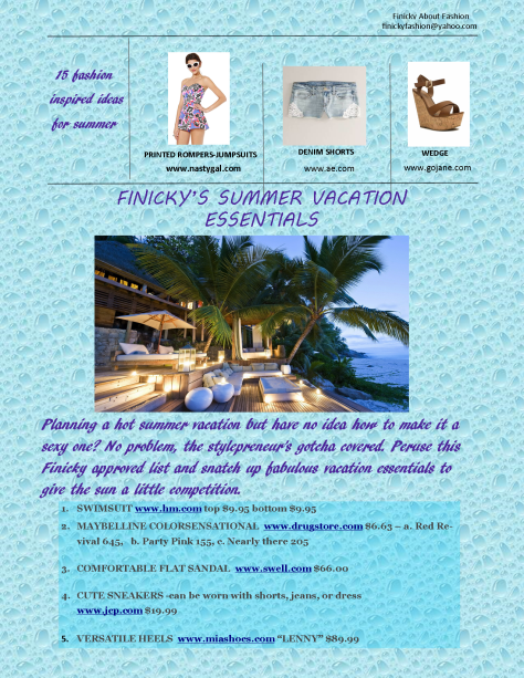 Style Mogul-Have Your Finickiest Vacation Yet 1