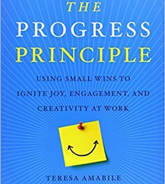Shared Post: The Progress Principle…